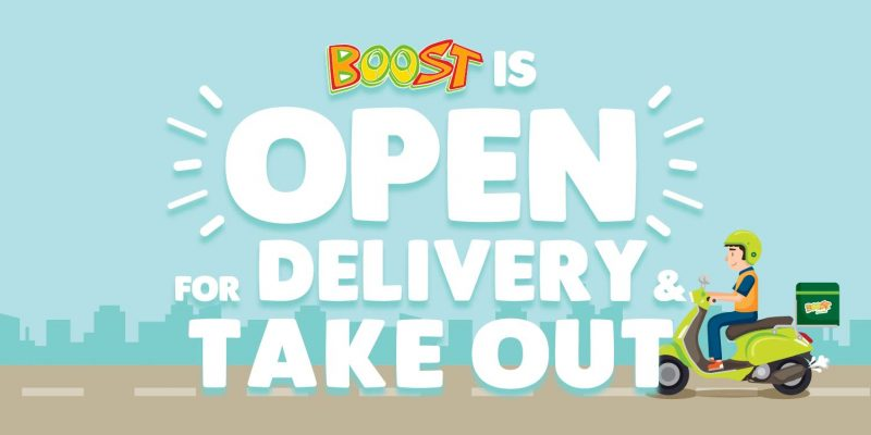 Boost is Open for Delivery & Take Out!
