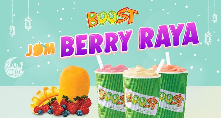 Jom Berry Raya with Boost!